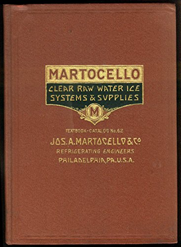 Martocello Clear Raw Water Ice Systems & Supplies catalog #62 1931