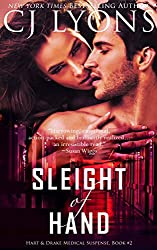 Sleight of Hand: a Thrilling, Sexy, High-stakes Romantic Suspense (Hart and Drake Medical Suspense Book 2)