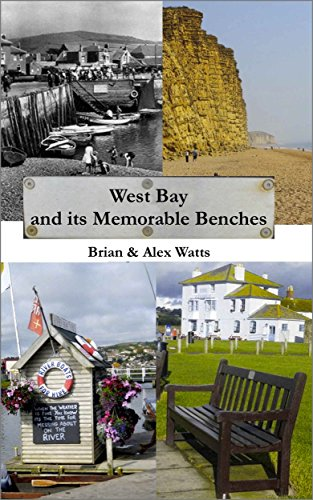 Broadchurch (West Bay) And Its Memorable Benches (Plaques For Memorial Benches)