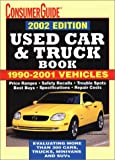The 2002 Used Car and Truck Guide, Consumer Guide Editors, 0785360794