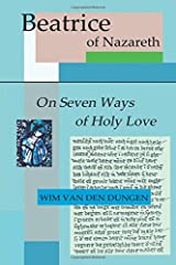 On Seven Ways of Holy Love