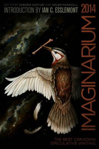 Imaginarium 3: The Best Canadian Speculative Writing (The Imaginarium Series)