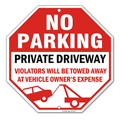 ICObuty No Parking Warning Sign Private Drive Way Do Not Block Violators Will Be Towed Away Aluminum Reflective Sign UV Protected and Weatherproof 12 x 12 Inch 0.40 Mil Octagon Rust Free