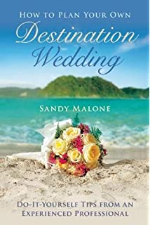 Destination wedding planner the ultimate guide to planning a how to plan your own destination wedding do it yourself tips from an solutioingenieria