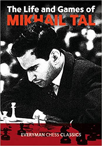 3afda40a0555 Life & Games of Mikhail Tal: Mikhail Tal: 9781857442021: Amazon.com ...