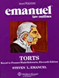 Torts Caselines Suitable Courses 11e, Emanuel, Steven, 0735563039