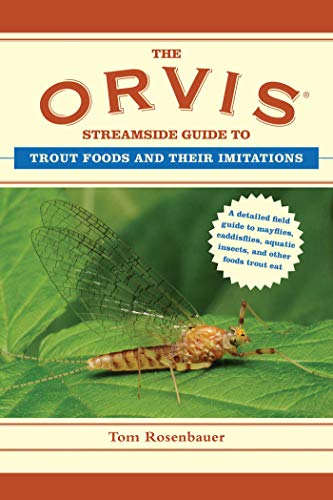 The Orvis Streamside Guide to Trout Foods and Their Imitations (Orvis Guides) ()