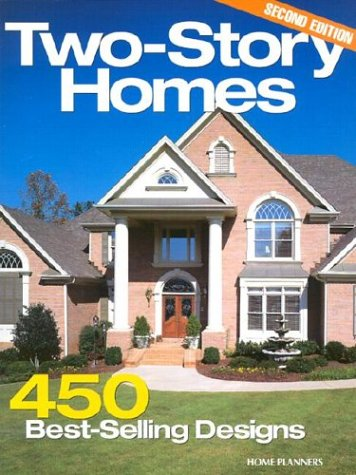 Two-Story Homes: 450 Best-Selling Designs (Best Home Improvement Magazines)