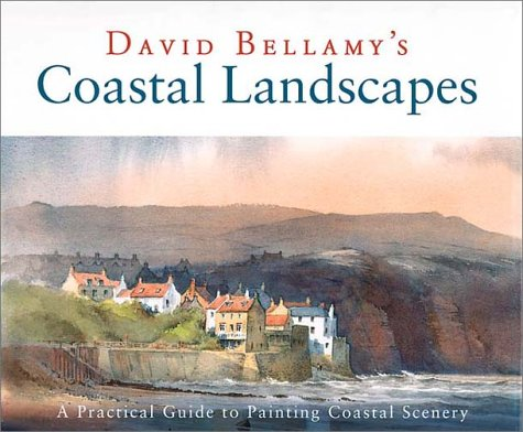 Coastal Landscapes: A Practical Guide to Painting Coastal Scenery ebook