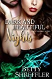 Dark And Beautiful Nights (The Vampire Covenant Series) (Volume 3)