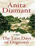 The Last Days of Dogtown, Anita Diamant, 0786278331