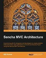 Sencha MVC Architecture Front Cover