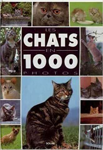 Lire un Les chats en 1000 photos pdf epub