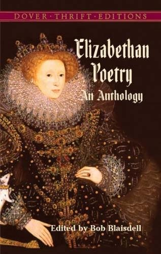 Elizabethan Poetry: An Anthology (Dover Thrift (Best Dover Publications Love Poetries)