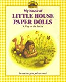 My Book of Little House Paper Dolls, Laura Ingalls Wilder, 0694009008