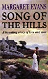 Front cover for the book Song of the Hills by Margaret Evans