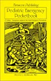 Tarascon Pediatric Emergency Pocketbook, Rothrock, Steven G., 1882742117