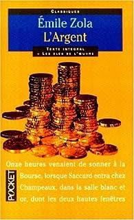 L'argent, Zola, Émile