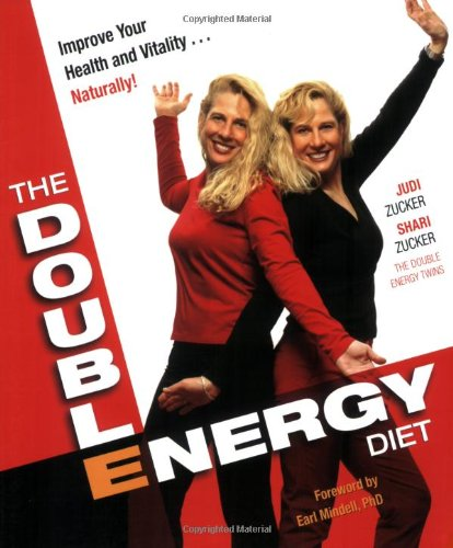 Read Online The Double Energy Diet: Improve Your Health and Vitality...Naturally! PDF