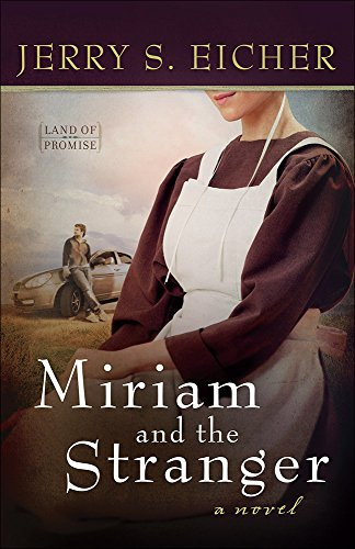 Miriam and the Stranger (Land of Promise)