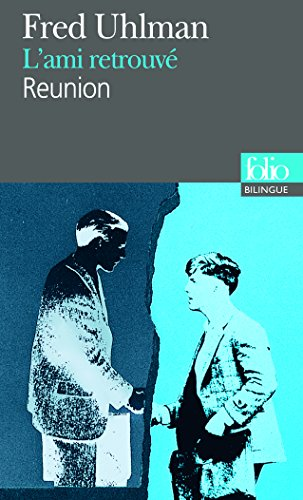 L' Ami Retrouve / Reunion (English and French Edition)