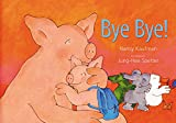 img - for Bye, Bye! book / textbook / text book