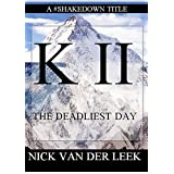 K I I: The Deadliest Day (Mountain Mania Book 2)