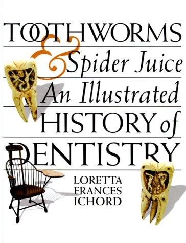 Toothworms & Spider Juice ePub fb2 book