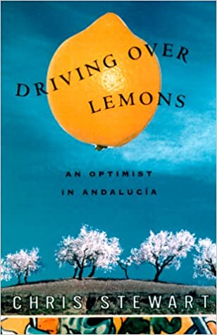 Amazon.com: Driving Over Lemons: An Optimist in Andalucia ...