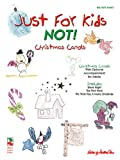 Just for Kids - NOT! Christmas Songs, , 1575600587
