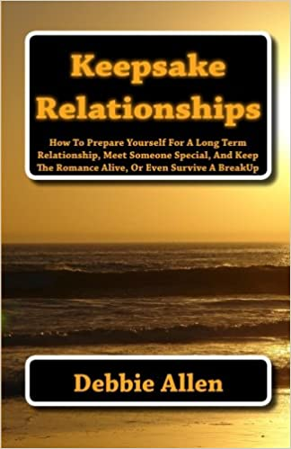 Keepsake Relationships: How To Prepare Yourself For A Long