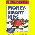 Kiplinger's Money-Smart Kids | Janet Bodnar