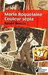 Marie Roquelaine : Couleur sépia par Bescos