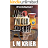When I'm Old and Grey: DI Ted Darling Book III
