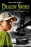 Dragon Sword, Mark London Williams, 0763632902