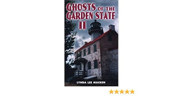 Ghosts of the Garden State II: Lynda Lee Macken: 9780970071873