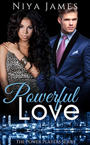 (Powerful Love: BWWM Bad Boy Romance (The Power Players Book 4))