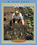 Soil, Christin Ditchfield, 0516293680