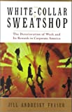 White-Collar Sweatshop, Jill Andresky Fraser, 0393048292