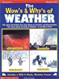 The Wow's and Why's of Weather, Mary Kay Carson, 0590365088