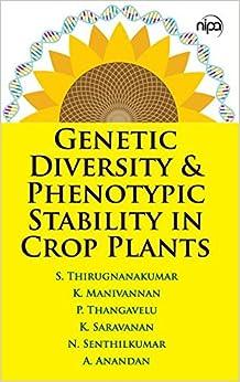 Genetic Diversity & Phenotypic Stability In Crop Plants por K. Manivannan epub