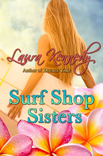 Springs Places Coral (Surf Shop Sisters (Coral Cove Book 1))