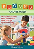 img - for Blocks and Beyond: Strengthening Early Math and Science Skills Through Spatial Learning book / textbook / text book