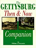 img - for The Gettysburg Then and Now Companion book / textbook / text book