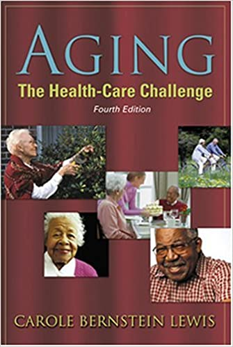 Aging: the Health Care Challenge