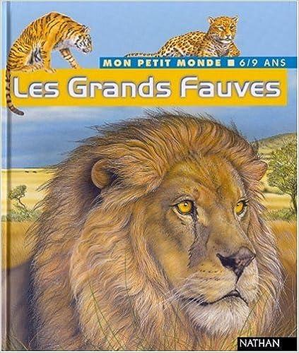 Lire Les Grands Fauves epub pdf