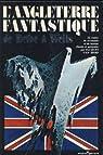 L'Angleterre fantastique, de Defoe à Wells par Van Herp