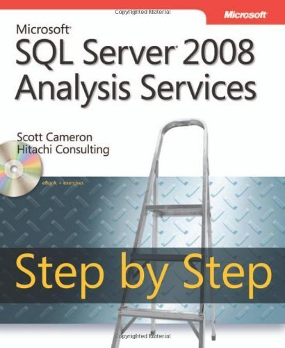 Microsoft SQL Server 2008 Analysis Services Step by Step, Book/CD Package by Cameron, Scott (2009) (Analysis Services Step)