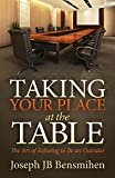 img - for Taking Your Place at the Table: The Art of Refusing to Be an Outsider book / textbook / text book