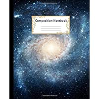 Composition Notebook: Wide Ruled Lined Paper Notebook Journal: Space Galaxy Workbook for Boys Girls Kids Teens Students for Back to School and Home College Writing Notes